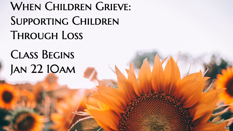 Supporting Children Through Loss