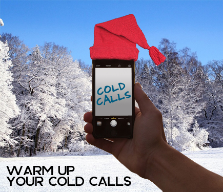 Make Cold Calls Warm & Fun